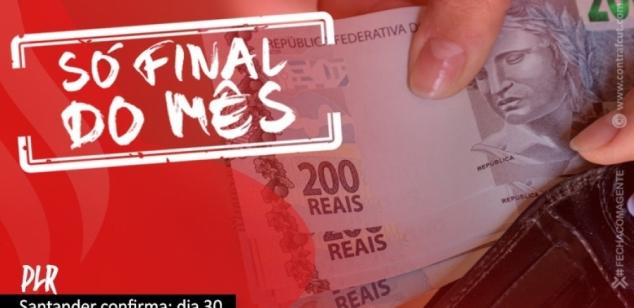 Santander pagará PLR somente no dia 30